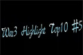 War3 Highlight Top10#5预告片